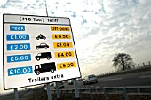 Toll fees on the new M6 motorway. The M6 Toll opened in December 2003.