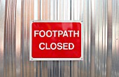 Footpath Closed Temporary Sign, UK.